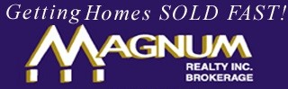 MAGNUM REALTY INC. Brokerage*